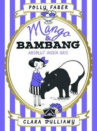 9789188167156_200x_mango-bambang-absolut-ingen-gris